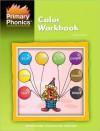 Primary Phonics Color Workbook - Barbara W. Makar
