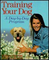Training Your Dog: A Day-By-Day Program - Kathleen Berman, Bill Landesman