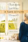 A Taste of Faith: An Amish Kitchen Novella - Kelly Long
