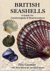 British Seashells: A Guide For Collectors And Beachcombers (Remember When) - Paul Chambers, George Sowerby