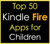 Top 50 Kindle Fire Apps for Children - Malibu Apps