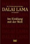 Im Einklang mit der Welt: Der Friedens-Nobelpreisträger im Gespräch - Dalai Lama XIV, Jean Shinoda Bolen