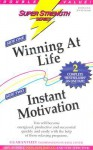 Winning at Life + Instant Motivation - Bob Griswold