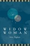 Widow Woman - Julia Tagliere