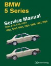 BMW 5 Series (E28) Service Manual: 1982-1988 - Bentley Publishers