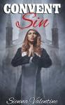 Convent of Sin (Taboo Nun Erotic Romance) - Sienna Valentine