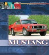 Mustang: Four Decades of Muscle Car Power - Lou Dzierzak