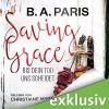 Saving Grace: Bis dein Tod uns scheidet - Christiane Marx, Deutschland Random House Audio, B.A. Paris