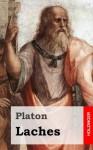 Laches - Plato, Platón
