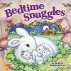 Bedtime Snuggles - Elina Elllis, Patricia Reeder Eubank
