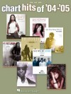 Chart Hits of '04-'05 - Hal Leonard Publishing Company