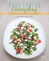 Vegetarian Everyday: Healthy Recipes from Our Green Kitchen - David Frenkiel, Luise Vindahl