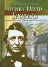 Henry David Thoreau: American Naturalist, Writer, and Transcendentalist - Steven P. Olson