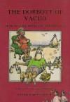 The Dorbott of Vacuo - Patrick Woodroffe