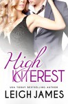 High Interest (High-Stakes Billionaires Book 1) - Leigh James