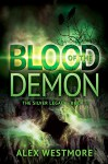 Blood of the Demon (The Silver Legacy Book 3) - Alex Westmore, Mallory Rock, Stevie Mikayne