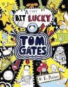 A Tiny Bit Lucky (Tom Gates) by Pichon, Liz (2015) Paperback - Liz Pichon