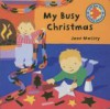 Christmas Jigsaws: My Busy Christmas (My Sparkly Christmas Jigsaws) - Jane Massey