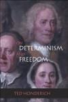 On Determinism and Freedom - Ted Honderich