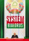 System Białoruś - Andrzej Poczobut