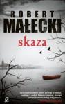 Skaza - Jakub Małecki
