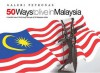 50 Ways to live in Malaysia: A heartfelt view of life through the eyes of 50 Malaysia artists - J. Anu, Marina Mahathir
