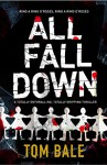 All Fall Down - Tom Bale