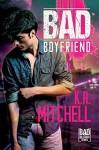Bad Boyfriend (Bad in Baltimore #2) - K.A. Mitchell