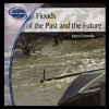 Floods of the Past and Future - Karen Donnelly