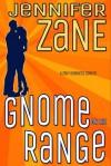 Gnome On The Range - Jennifer Zane