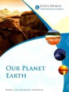 God's Design for Heaven and Earth: Our Planet Earth (God's Design Series) - Debbie Lawrence, Richard Lawrence