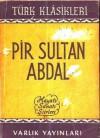 Pir Sultan Abdal - Abdülbaki Gölpınarlı