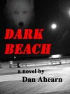 Dark Beach - Dan Ahearn