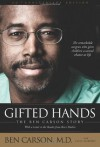 Gifted Hands 20th Anniversary Edition: The Ben Carson Story - Ben Carson M.D., Cecil Murphey