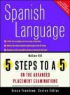 5 Steps to a 5 AP Spanish Language - Dennis LaVoie