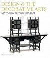 Victorian Britain 1837-1901 (V&A's Design & the Decorative Arts, Britain 1500-1900) - Michael Snodin, John Styles