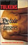 De dode danseres - Joris Tulkens