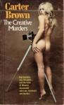 The Creative Murders - Carter Brown