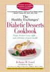 The Healthy Exchanges Diabetic Desserts Cookbook - JoAnna M. Lund, Barbara Alpert