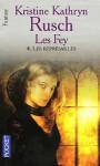 Les Représailles: Les Fey—livre quatre - Kristine Kathryn Rusch, Jean-Pierre Pugi