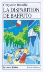 La disparition de Baffuto - Chrystine Brouillet