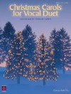 Christmas Carols for Vocal Duet (Piano/Vocal/Guitar Songbook) - Donald Sosin