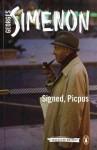 Signed, Picpus - Georges Simenon