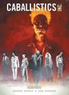 Caballistics Inc: Creepshow - Gordon Rennie, Dom Reardon