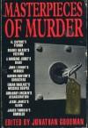 Masterpieces of Murder - Jonathan Goodman