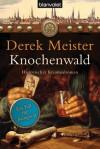 Knochenwald - Derek Meister