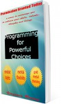 Programming for Powerful Choices (Permission Granted Today) - Virginia Reeves