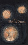 The Honey Ditch - Chris Haynie