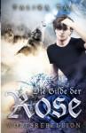 Die Gilde der Rose: Wolfsrebellion - Talira Tal