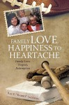 Family Love, Happiness to Heartache: Family Love, Tragedy, Redemption - Ray Jackson